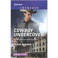 Cowboy Undercover by Sharpe, Alice, 9780373749317