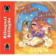 La Historia De Navidad De María / Mary's Christmas Story by Olive, Teresa; Monzón De Abbattista, Laura; Munger, Nancy, 9780758649317
