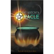 The Witch's Oracle by Brooks, Marla; Kahn, Aunia, 9780764349317
