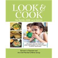 Look & Cook for Family Child Care Homes by Partners in Nutrition; Chef Marshall O'brien Group, 9780996629317