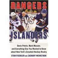 Rangers Vs. Islanders by Fischler, Stan; Weinstock, Zachary, 9781613219317