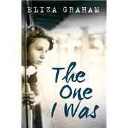 The One I Was by Graham, Eliza, 9781477829318