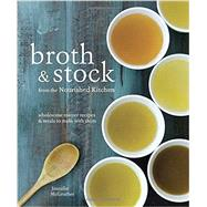 Broth and Stock from the Nourished Kitchen by Mcgruther, Jennifer, 9781607749318