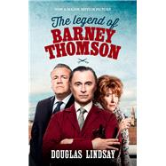 The Legend of Barney Thomson by Lindsay, Douglas, 9781910449318