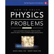 How to Solve Physics Problems by Oman, Daniel; Oman, Robert, 9780071849319