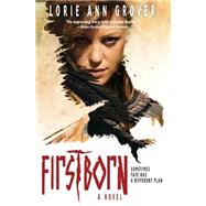 Firstborn by Grover, Lorie Ann, 9780310739319