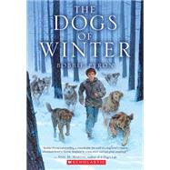 The Dogs of Winter by Pyron, Bobbie, 9780545399319