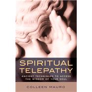 Spiritual Telepathy by Mauro, Colleen, 9780835609319