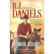 Honor Bound by Daniels, B.J., 9780373789320