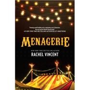 Menagerie by Vincent, Rachel, 9780778319320