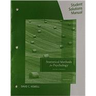 Student Solutions Manual for Howell's Statistical Methods for Psychology, 8th by Howell, David C., 9781133489320