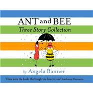Ant and Bee Three Story Collection by Banner, Angela, 9781405279321