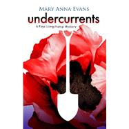 Undercurrents by Evans, Mary Anna, 9781464209321
