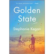 Golden State by Kegan, Stephanie, 9781476709321