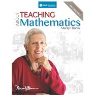 About Teaching Mathematics: A K-8 Resource (4th Edition) by Burns, Marilyn, 9781935099321