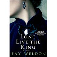 Long Live the King by Weldon, Fay, 9781250049322