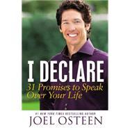 I Declare by Osteen, Joel, 9781455529322