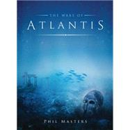 The Wars of Atlantis by Masters, Phil; Peña, Jose Daniel Cabrera; Pinar, Rocio Espin, 9781472809322