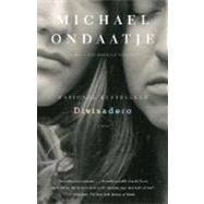 Divisadero by ONDAATJE, MICHAEL, 9780307279323