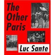 The Other Paris by Sante, Luc, 9780374299323