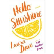 Hello, Sunshine by Dave, Laura, 9781476789323