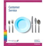 ManageFirst Customer Service with Answer Sheet by National Restaurant Association, Association Solutions, 9780132179324