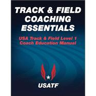 Track & Field Coaching Essentials by Freeman, Will, 9781450489324