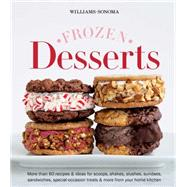 Frozen Desserts by Williams-Sonoma; Lehr, Robyn, 9781616289324