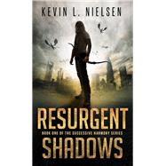 Resurgent Shadows by Nielsen, Kevin L., 9780996619325