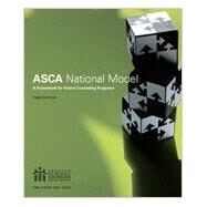 The ASCA National Model: A Framework for School Counseling Programs - Third Edition by ASCA, 9781929289325