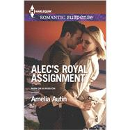 Alec's Royal Assignment by Autin, Amelia, 9780373279326