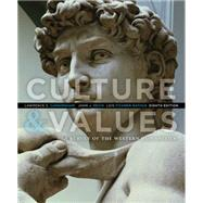 Culture and Values A Survey of the Western Humanities by Cunningham, Lawrence S.; Reich, John J.; Fichner-Rathus, Lois, 9781285449326