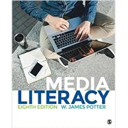 Media Literacy by Potter, W. James, 9781483379326