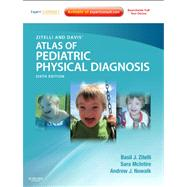 Zitelli and Davis' Atlas of Pediatric Physical Diagnosis (Book with Access Code) by Zitelli, Basil J., 9780323079327