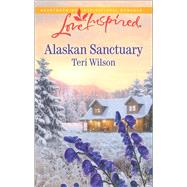 Alaskan Sanctuary by Wilson, Teri, 9780373719327