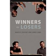 Winners and Losers by Youssef, Marcus; Long, James; Stephenson, Jenn, 9780889229327
