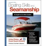 Boating Skills and Seamanship, 14th Edition by U.S. Coast Guard Auxiliary Assoc., Inc., 9780071829328