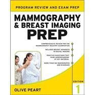 Mammography and Breast Imaging PREP: Program Review and Exam Prep by Peart, Olive, 9780071749329