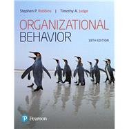 ORGANIZATIONAL BEHAVIOR by Robbins, Stephen P.; Judge, Timothy A., 9780134729329