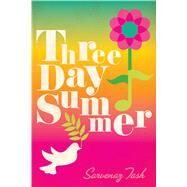 Three Day Summer by Tash, Sarvenaz, 9781481439329