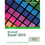 New Perspectives on Microsoft® Excel® 2013, Comprehensive by Carey, Parsons, Oja, Ageloff, 9781285169330