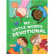 My Little Words Devotional (Padded) by Conger, Holli; Burke, Michelle Prater, 9781462759330