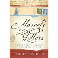 Marcel's Letters by Porter, Carolyn, 9781510719330