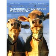 Handbook Of Livestock Management by Battaglia, Richard A., 9780131189331