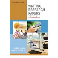 Writing Research Papers : A Complete Guide by Lester, Jim D., Jr.; Lester, James D., Deceased, 9780205059331