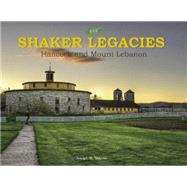 The Shaker Legacies by Votano, Joseph R., 9780764349331