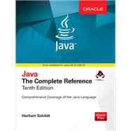 Java: The Complete Reference, Tenth Edition by Schildt, Herbert, 9781259589331