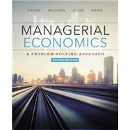 Managerial Economics by Froeb, Luke M.; McCann, Brian T.; Ward, Michael R.; Shor, Mike, 9781305259331