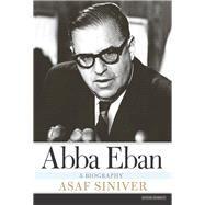 Abba Eban by Siniver, Asaf, 9781468309331