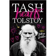 Tash Hearts Tolstoy by Ormsbee, Kathryn, 9781481489331